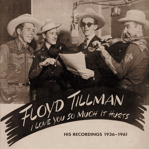 I Love You So Much It Hurts: His Recordings 1936-1962 & 1981