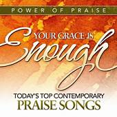Your Grace Is Enough: Today's Top Contemporary Praise Songs