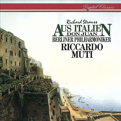 Richard Strauss: Aus Italien; Don Juan