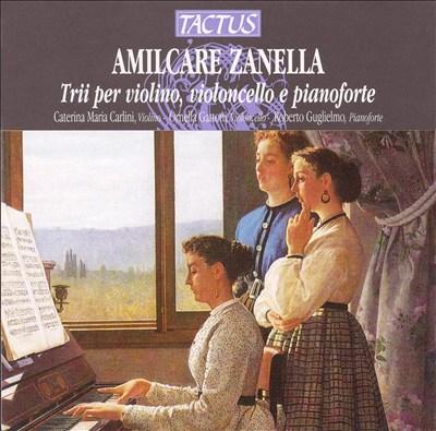 Amilcare Zanella: Trii per violino, violoncello e pianoforte