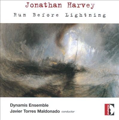 Jonathan Harvey: Run Before Lightning