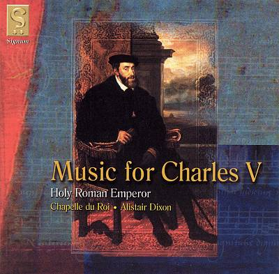 Music for Charles V, Holy Roman Emperor