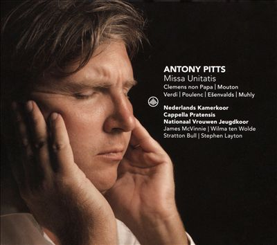 Antony Pitts: Missa Unitatis