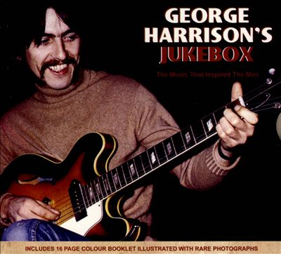 George Harrison's Jukebox: The Music That Inspired the Man