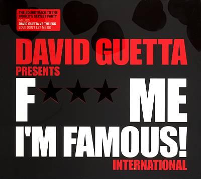 F*** Me I'm Famous!: International