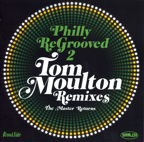 Philly Re-Grooved, Vol. 2: The Tom Moulton Remixes - The Master Returns