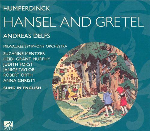 Humperdinck: Hansel and Gretel