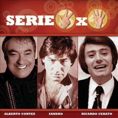 Serie 3x4 [Alberto Cortez, Sandro, Ricardo Ceratto]