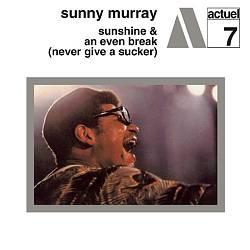 Sunshine/An Even Break (Never Give a Sucker)