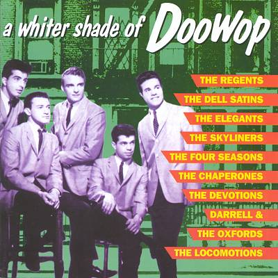 A Whiter Shade of Doowop