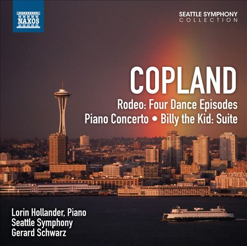 Copland: Rodeo, Four Dance Episodes; Piano Concerto; Billy the Kid Suite