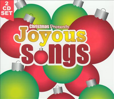 Christmas Presents: Joyous Songs