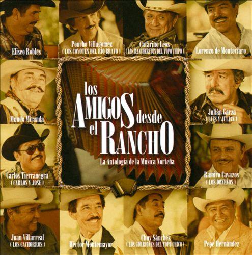Los Amigos Desde El Rancho: Live At  Allende Nuevo León - 2010
