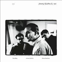 Jimmy Giuffre, Vol. 3: 1961