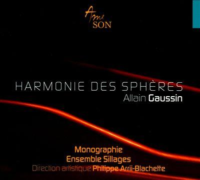 Allain Gaussin: Harmonie des Spheres