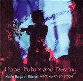 Hope, Future and Destiny