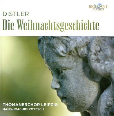 Hugo Distler: Die Weihnachtsgeschichte
