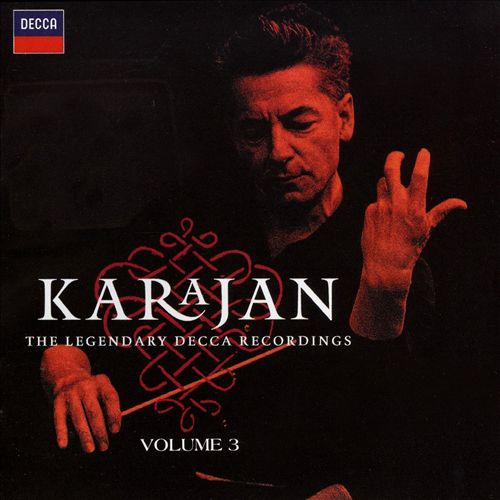 Karajan: The Legendary Decca Recordings, Vol. 3