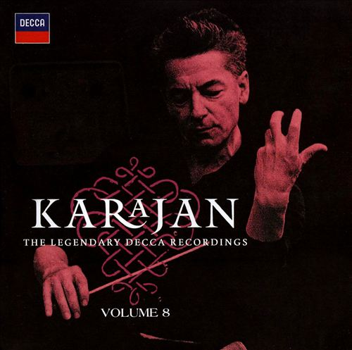 Karajan: The Legendary Decca Recordings, Vol. 8