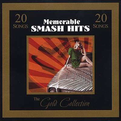 Gold Collection: Memorable Smash Hits