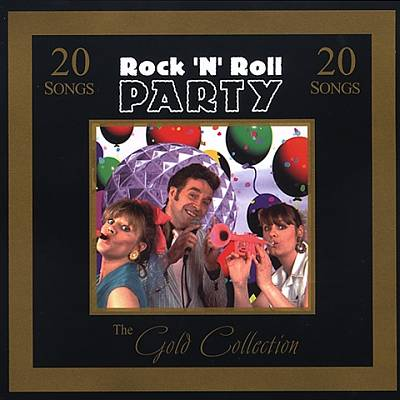 Gold Collection: Rock 'N' Roll Party