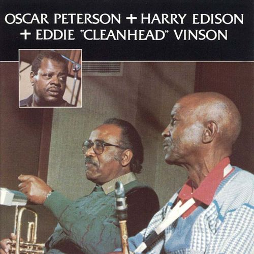 Oscar Peterson with Harry Edison & Eddie Vinson
