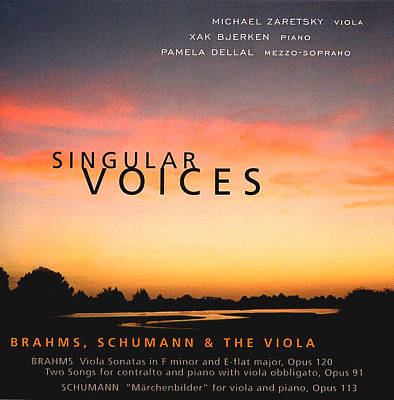 Singular Voices - Brahms, Schumann and the Viola