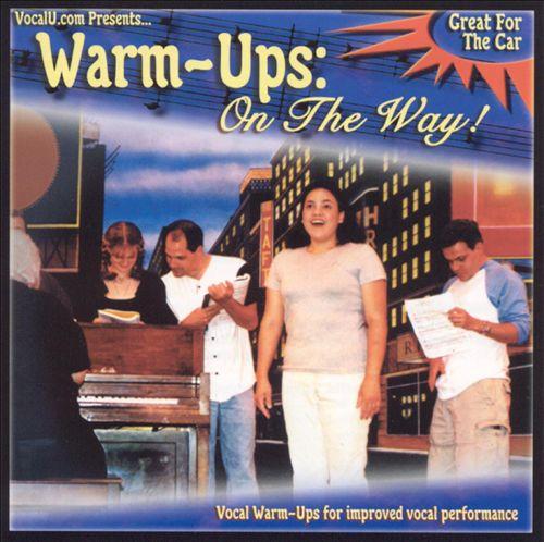 Vocal U.Com Presents: Warm Ups on the Way