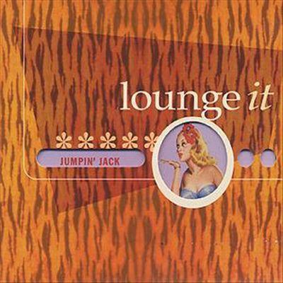 Lounge It: Jumpin' Jack