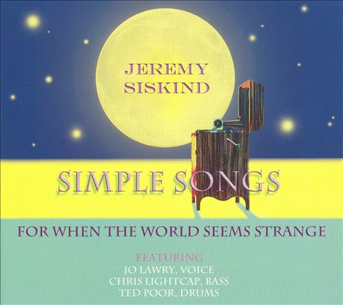 Simple Songs (For When the World Seems Strange)