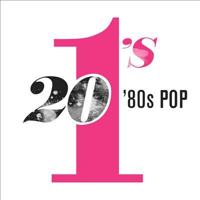 20 No. 1's: 80's Pop