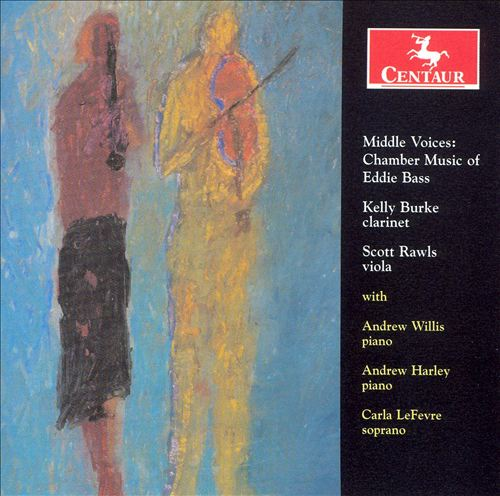 Middle Voices: Chamber Music of Eddie Bass