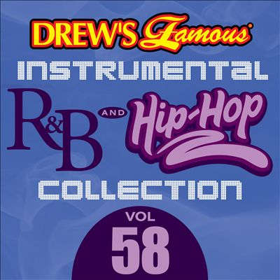 Drew's Famous Instrumental R&B And Hip-Hop Collection, Vol. 58