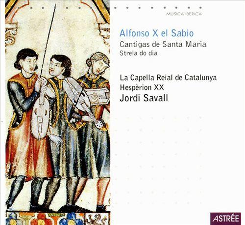 Alfonso X el Sabio: Cantigas de Santa Maria