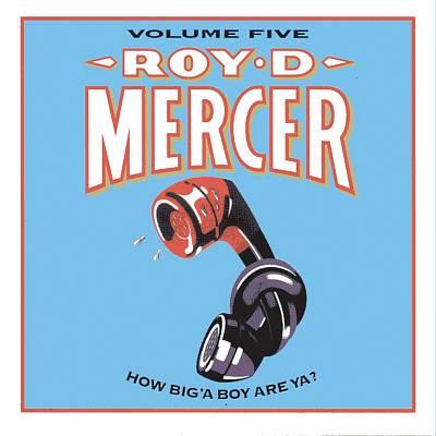 How Big'a Boy Are Ya?, Vol. 5
