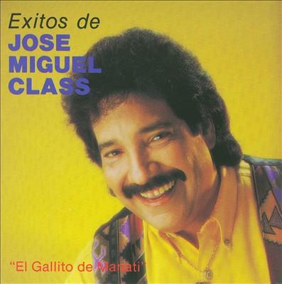 """Exitos De Jose Miguel Class """"El Gallo De Manati"""""""