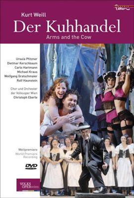 Weill: Der Kuhhandel