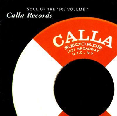 Soul of the '60s, Vol. 1: Calla Records