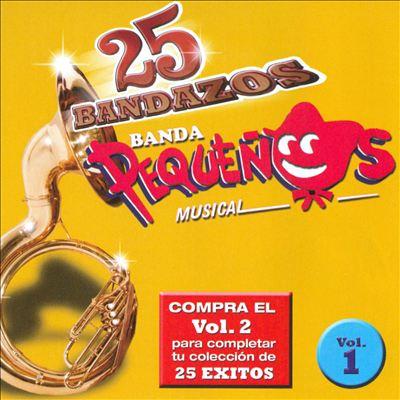 25 Bandazos de Pequenos Musical, Vol. 1