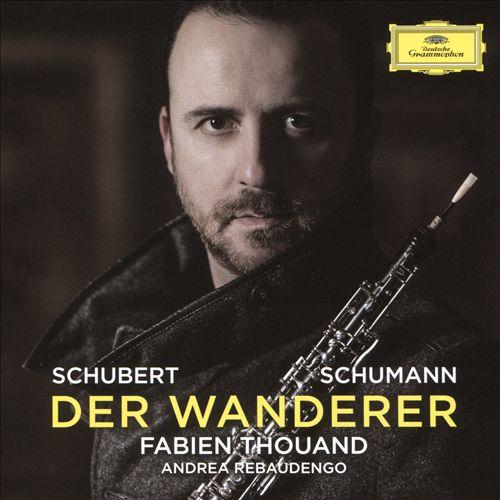 Der Wanderer: Schubert, Schumann