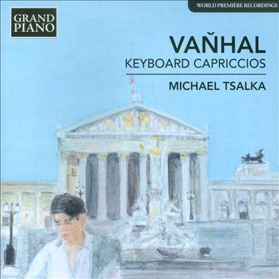 Vanhal: Keyboard Capricchios