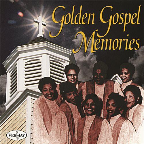 Golden Gospel Memories