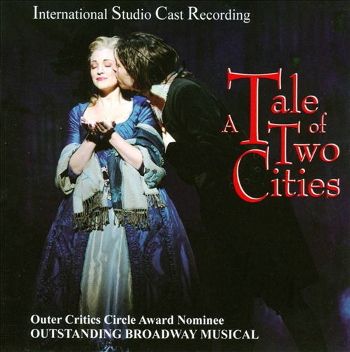 A Tale of Two Cities: International Studio Cast Recording