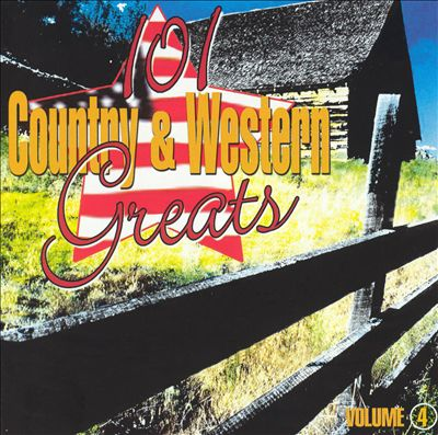 101 Country & Western Greats Volume 4