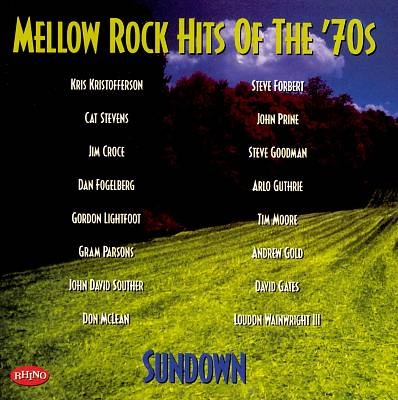 Mellow Rock Hits of the 70's: Sundown