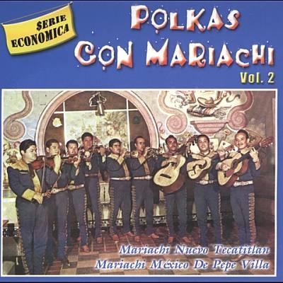Polkas Con Mariachi, Vol. 2