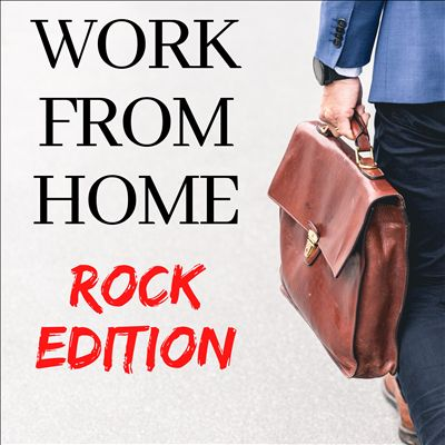 Work From Home: Rock Edition