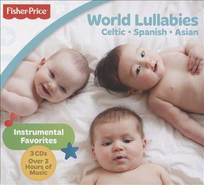 World Lullabies: Celtic - Spanish - Asian