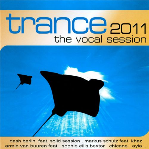 Trance: The Vocal Session 2011