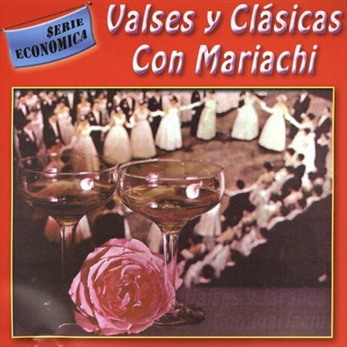 Valses y Clasicas Con Mariachi